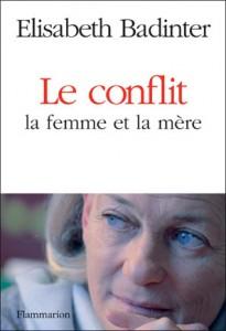 Femme et mère, un conflit insoluble?