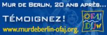 La chute du mur de Berlin : des témoignages pour un anniversaire