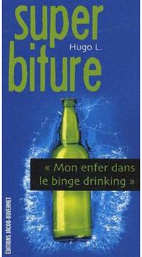 Alcool : leur enfer dans le binge drinking