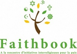 Faithbook : à la rencontre d'initiatives de paix entre les religions