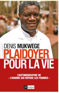 Dr Denis Mukwege : un médecin au secours des victimes de violences sexuelles