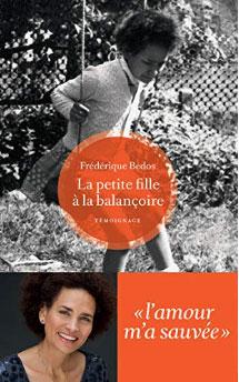 Frédérique Bedos, le bel itinéraire d'une enfant placée