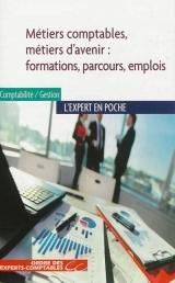 La comptabilité : des métiers d'avenir qui cherchent des experts