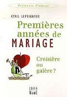 Le livre de Cyril Lepeigneux sur les premières années de mariage.
