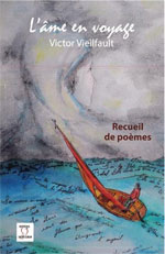 Victor Vieilfault : la poésie pour réveiller notre âme