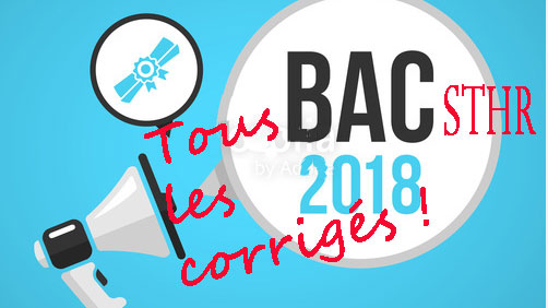 #Bac2018 : tous les corrigés des sujets par série et matière