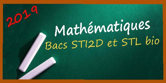 Les corrigés des sujets de maths pour les série STI2D et STL