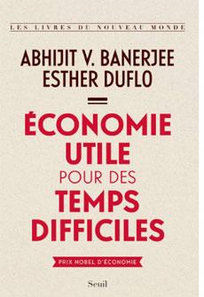 Réduire la pauvreté : le combat d'Esther Duflo pour une économie utile