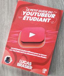 Devenir Youtubeur étudiant : les conseils de Lucas Brasier