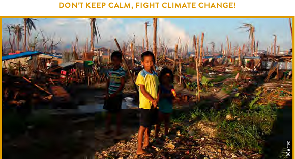 "Un visuel de la campagne ""Don't keep calm Fight climate Change"" / Photo : ACTED"