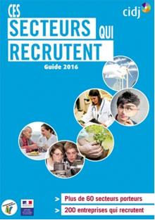 Secteurs qui recrutent : le CIDJ publie son Guide 2016