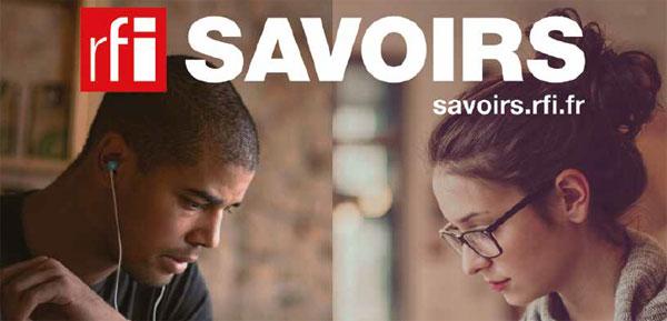 Lancement de RFI Savoirs : un site pour comprendre le monde en français
