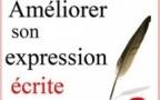 Un guide pour améliorer son expression écrite
