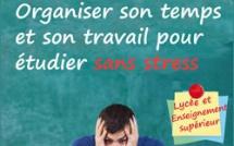 Organiser son temps et son travail : le guide méthodo pour étudier sans stress !