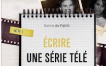 Ecrire une série télé : toutes les astuces d'une pro