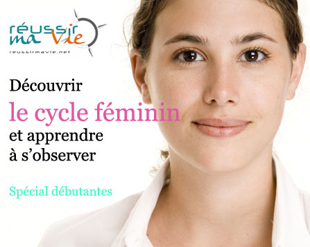 http://www.reussirmavie.net/downloads/Un-guide-pour-apprendre-a-observer-son-cycle_t6474.html